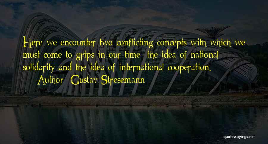 Gustav Stresemann Quotes 409322