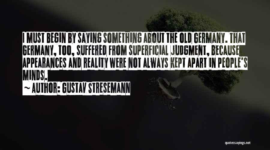 Gustav Stresemann Quotes 447643