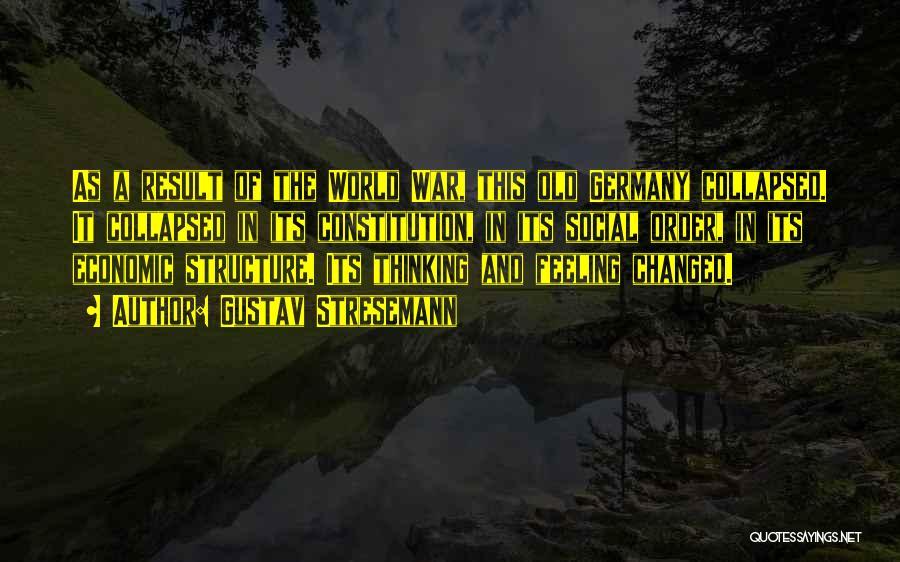 Gustav Stresemann Quotes 489534