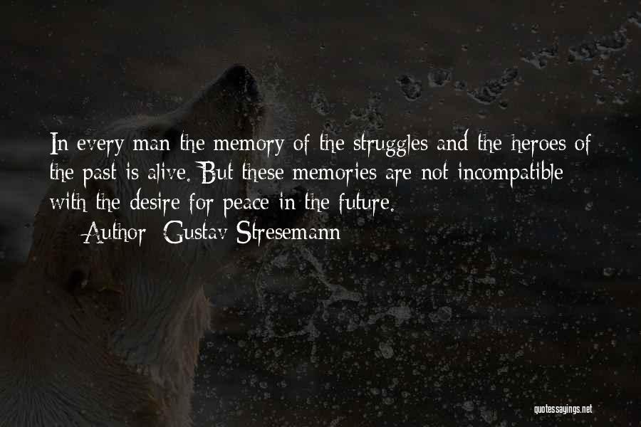 Gustav Stresemann Quotes 549693