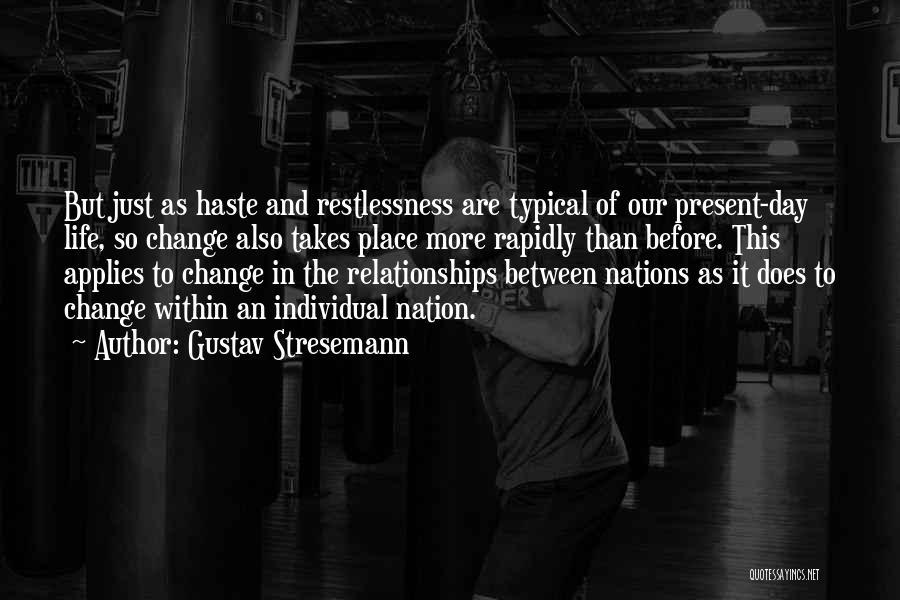 Gustav Stresemann Quotes 610465