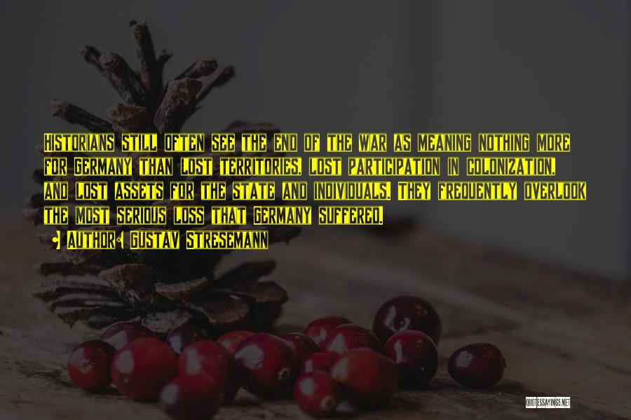 Gustav Stresemann Quotes 614624