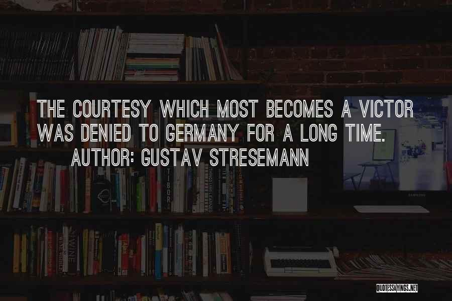 Gustav Stresemann Quotes 650537