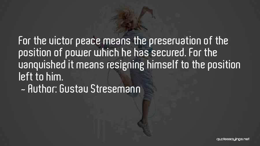 Gustav Stresemann Quotes 733627