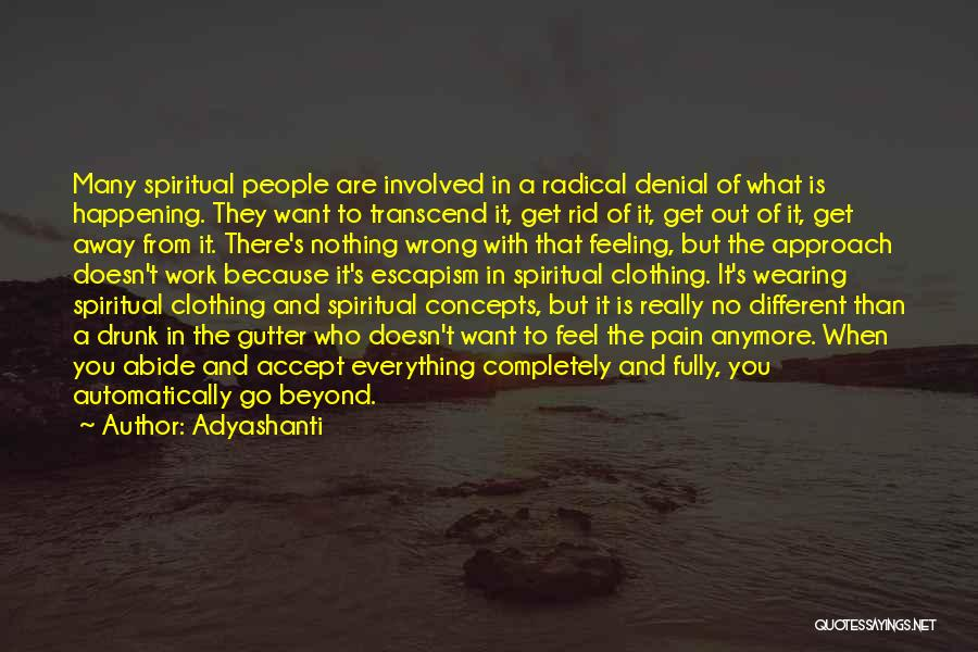 Gutter Quotes By Adyashanti