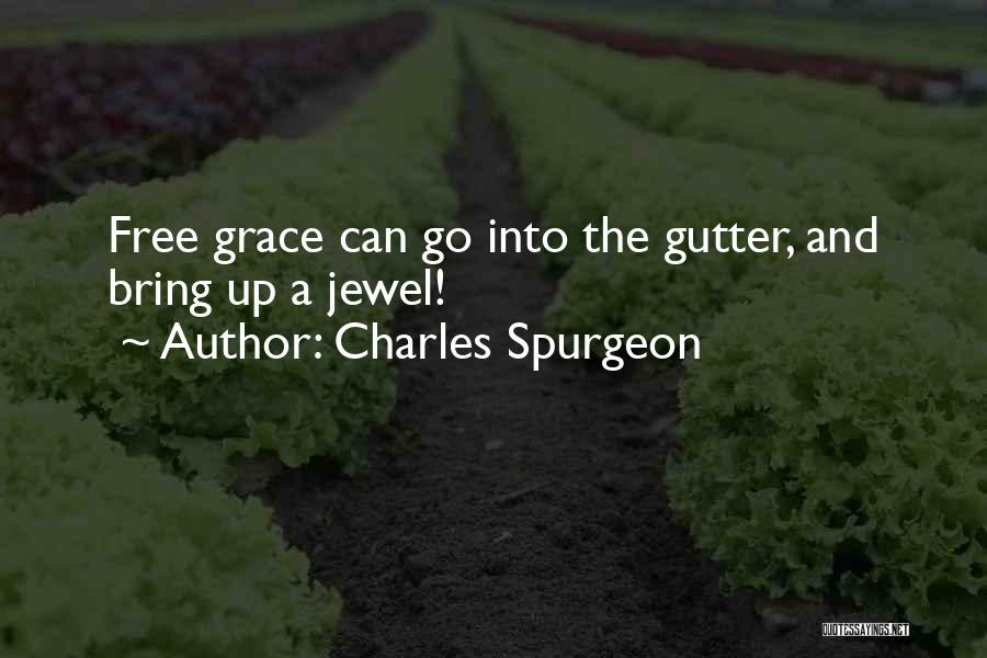Gutter Quotes By Charles Spurgeon
