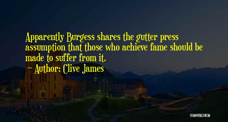 Gutter Quotes By Clive James