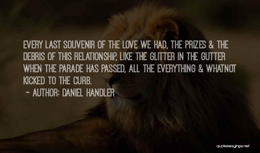 Gutter Quotes By Daniel Handler