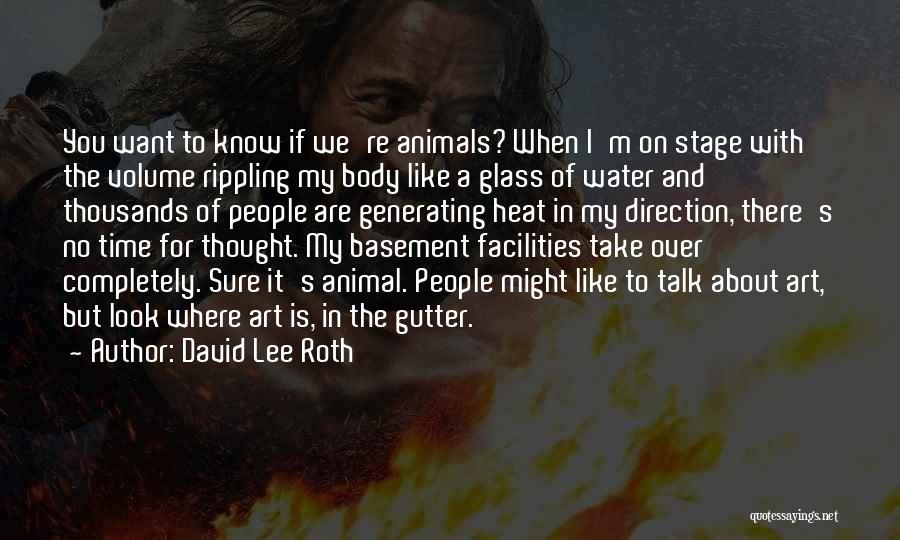 Gutter Quotes By David Lee Roth