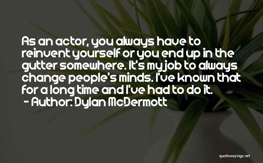 Gutter Quotes By Dylan McDermott