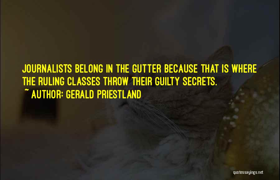 Gutter Quotes By Gerald Priestland