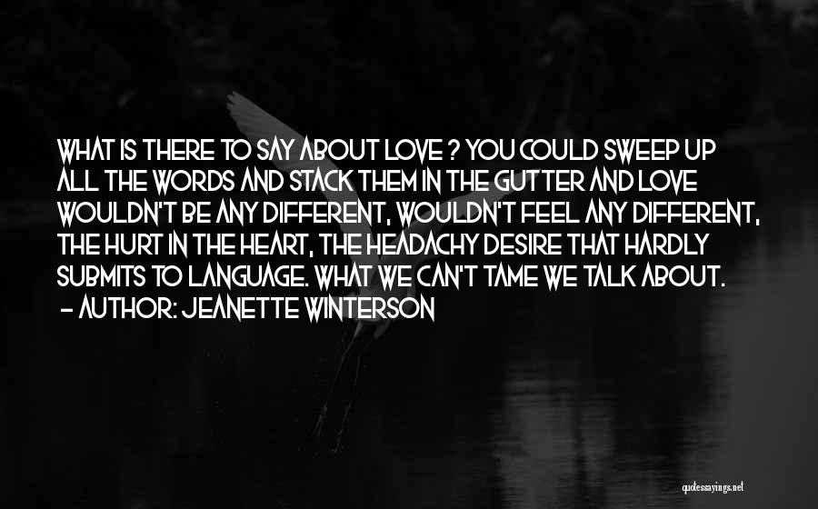 Gutter Quotes By Jeanette Winterson