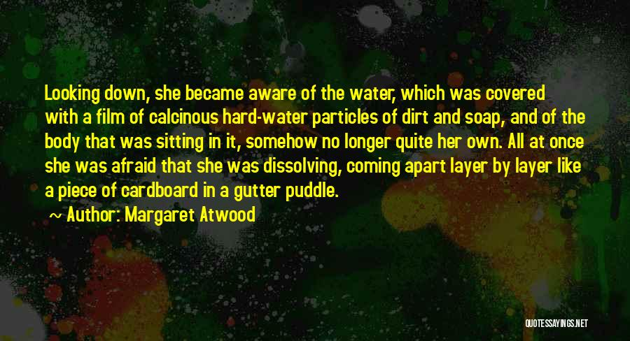 Gutter Quotes By Margaret Atwood