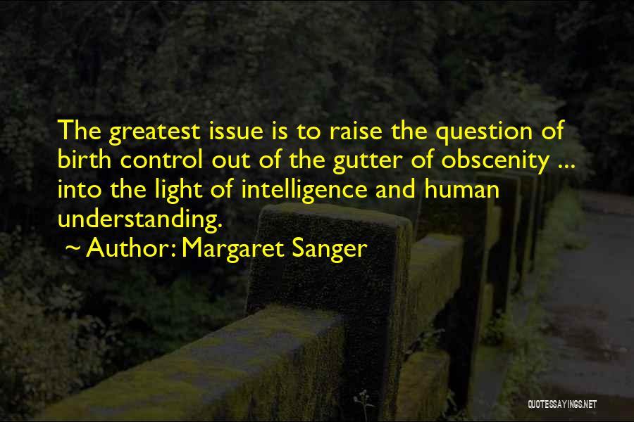 Gutter Quotes By Margaret Sanger