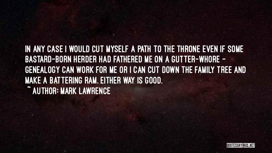 Gutter Quotes By Mark Lawrence