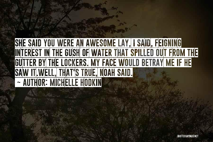 Gutter Quotes By Michelle Hodkin
