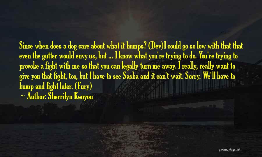Gutter Quotes By Sherrilyn Kenyon
