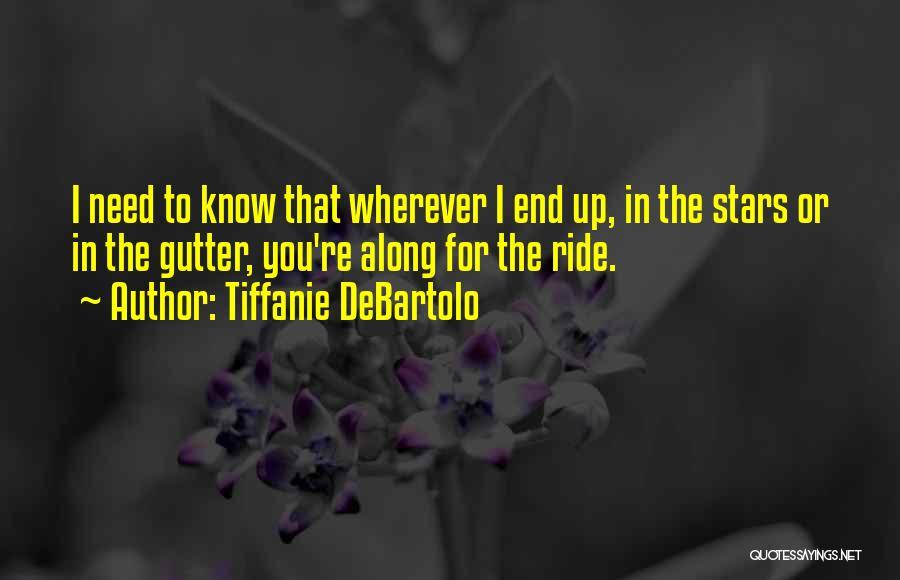 Gutter Quotes By Tiffanie DeBartolo