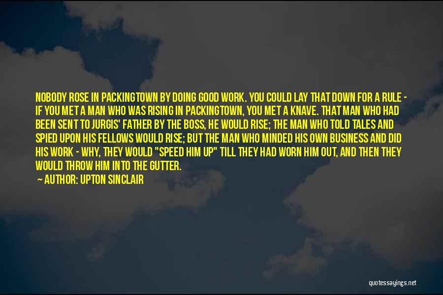 Gutter Quotes By Upton Sinclair