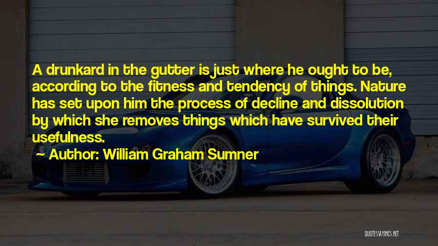 Gutter Quotes By William Graham Sumner