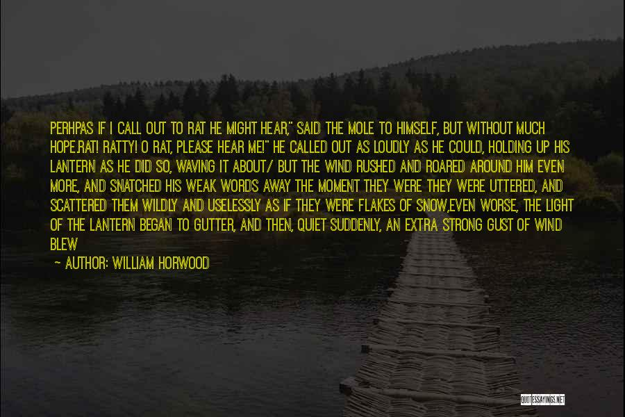 Gutter Quotes By William Horwood