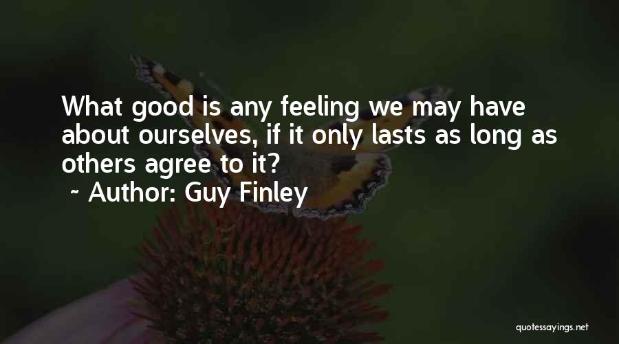 Guy Finley Quotes 1378596