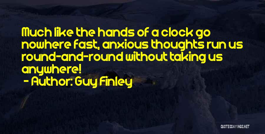 Guy Finley Quotes 1390503