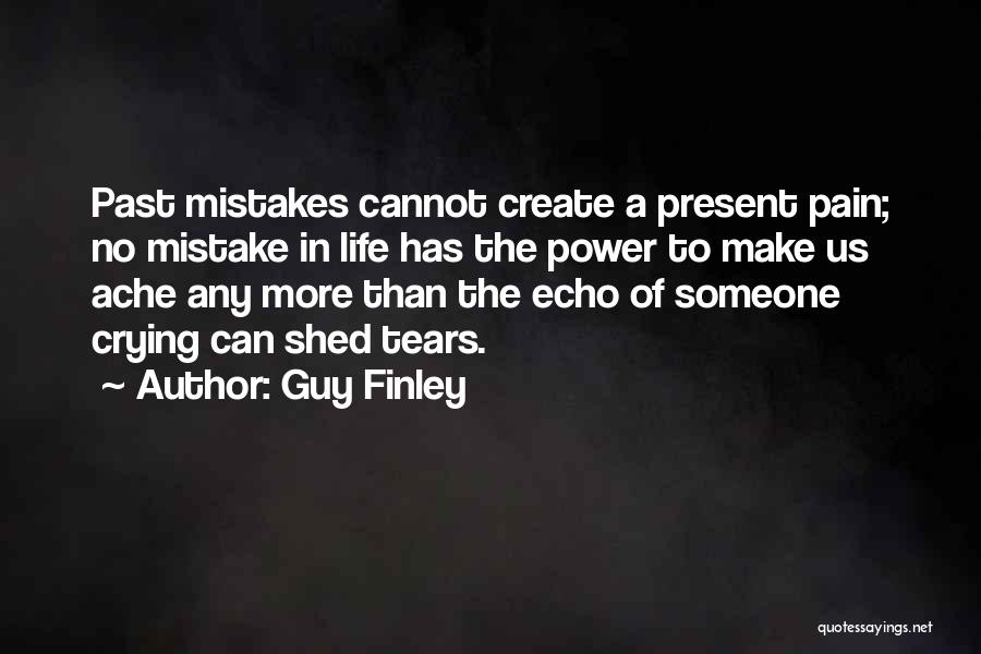 Guy Finley Quotes 1417372