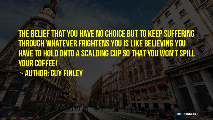 Guy Finley Quotes 1440105