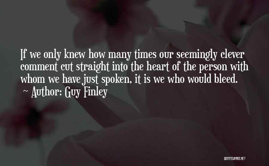 Guy Finley Quotes 1460378