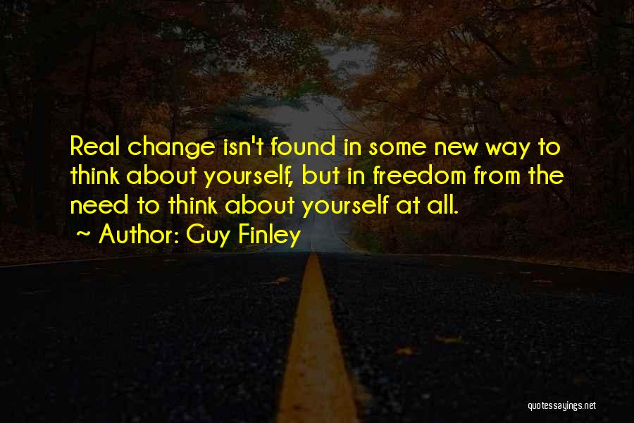 Guy Finley Quotes 2114561