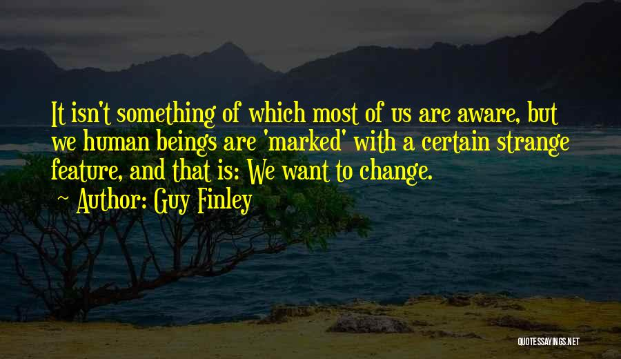 Guy Finley Quotes 2138583
