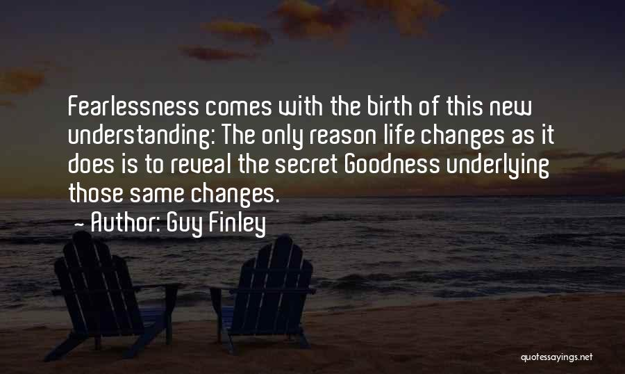 Guy Finley Quotes 2176128