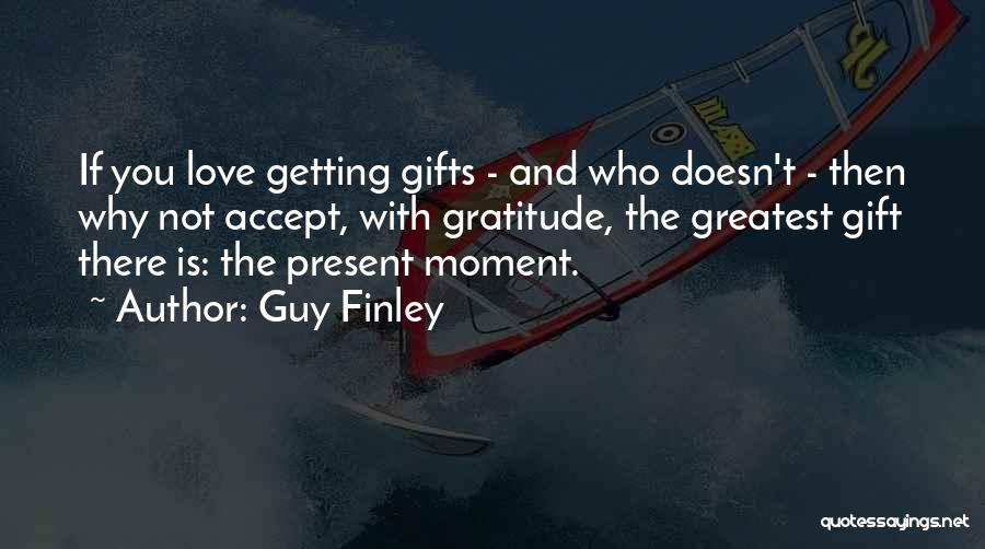 Guy Finley Quotes 220174