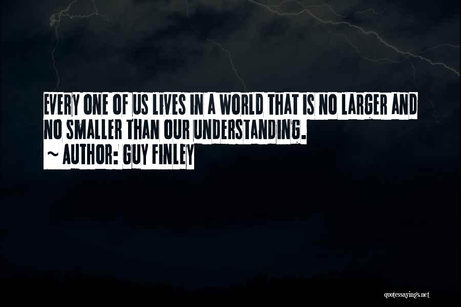 Guy Finley Quotes 310014