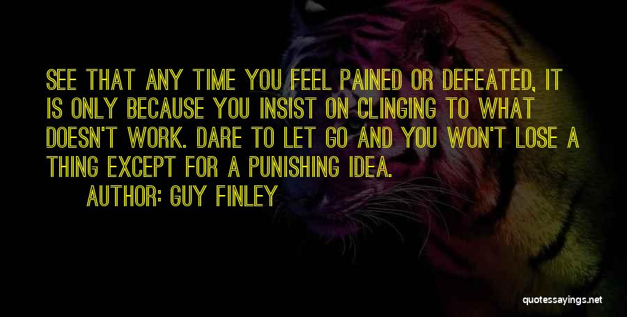 Guy Finley Quotes 357563