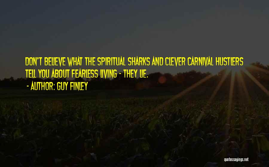 Guy Finley Quotes 371077