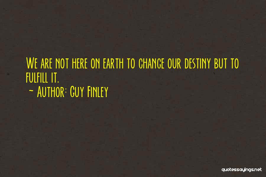 Guy Finley Quotes 599649