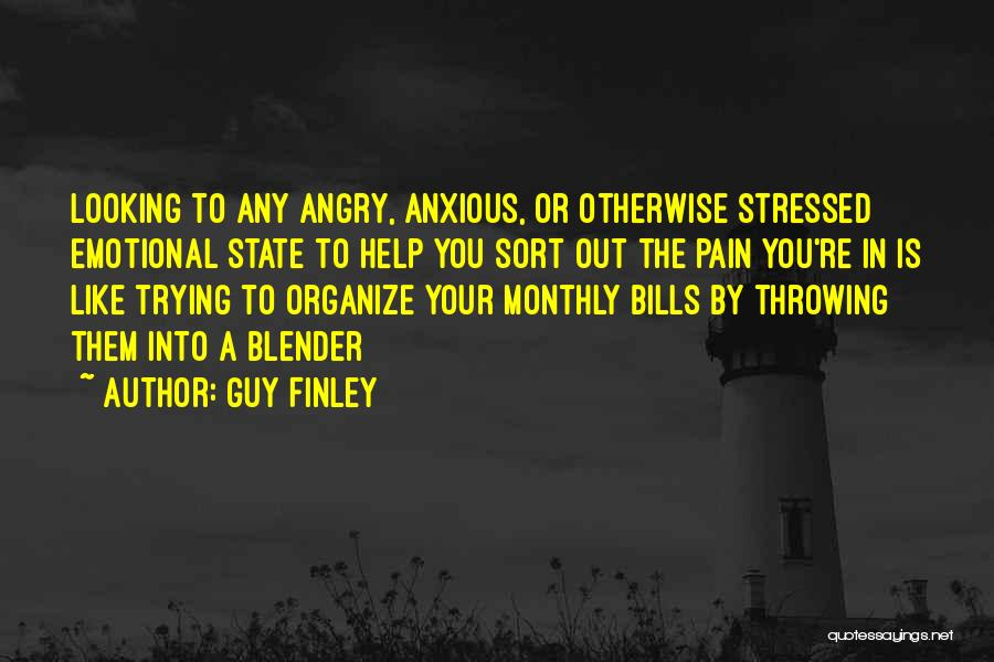Guy Finley Quotes 698769