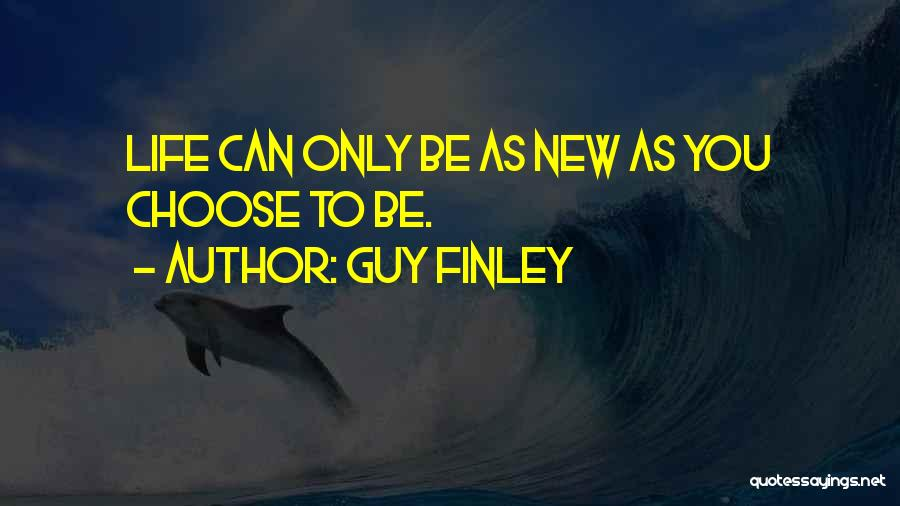 Guy Finley Quotes 852151