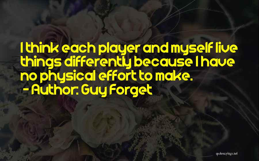 Guy Forget Quotes 1625470