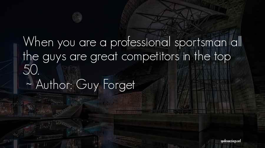 Guy Forget Quotes 1682239