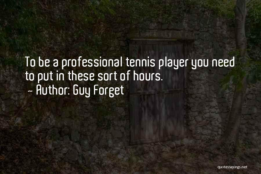 Guy Forget Quotes 2243319