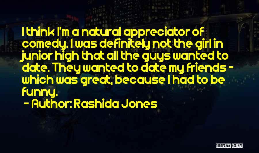 Guy Girl Best Friends Quotes By Rashida Jones