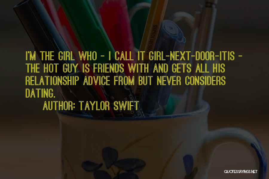 Guy Girl Best Friends Quotes By Taylor Swift