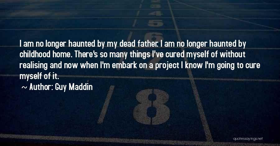 Guy Maddin Quotes 1018402