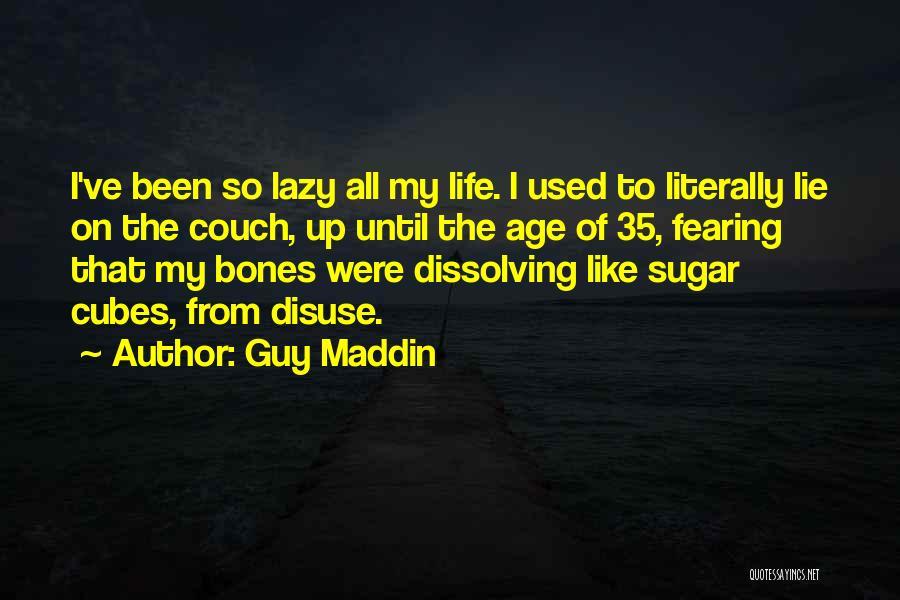 Guy Maddin Quotes 1044283