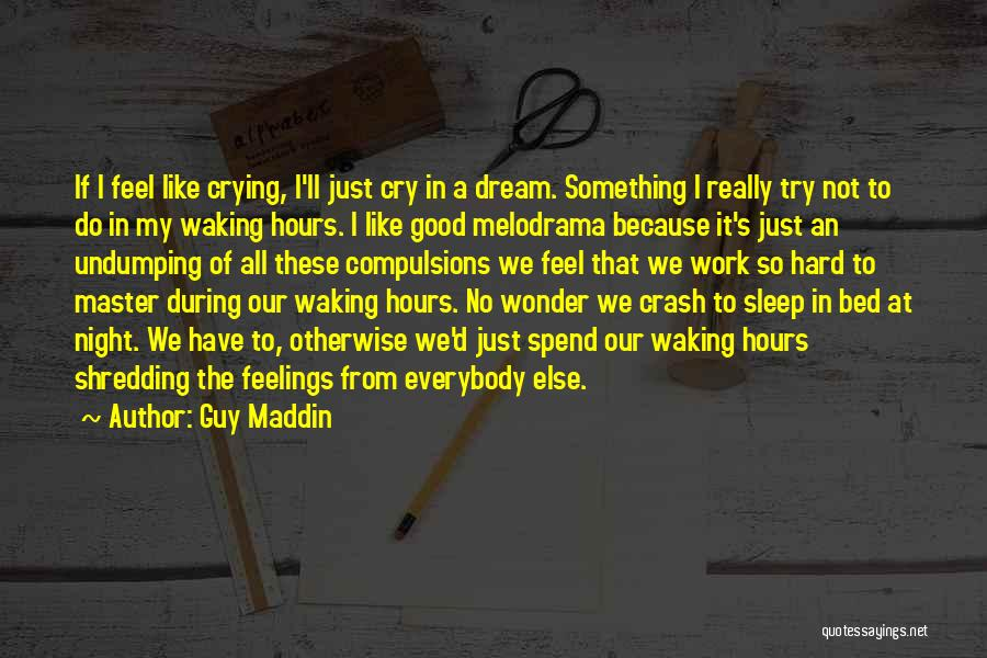 Guy Maddin Quotes 1258971