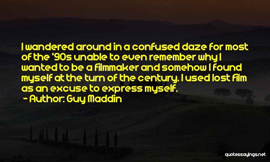 Guy Maddin Quotes 1364839