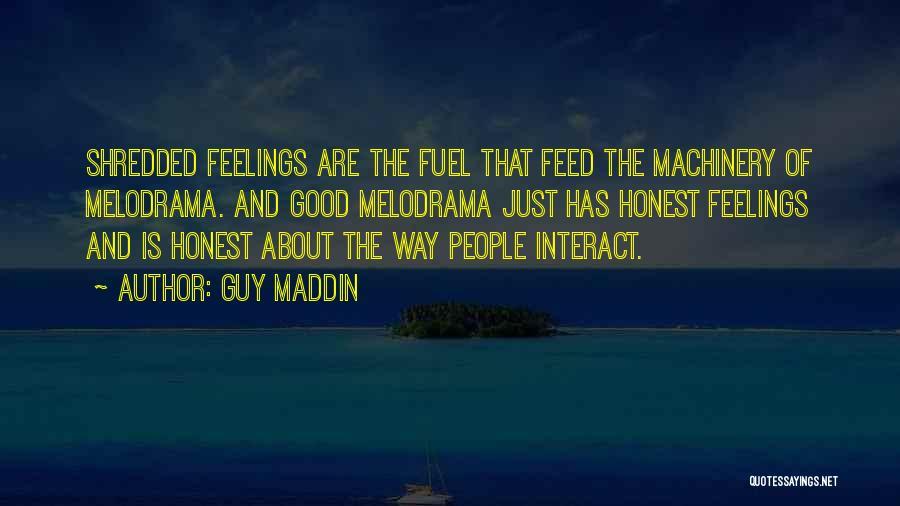 Guy Maddin Quotes 1429781